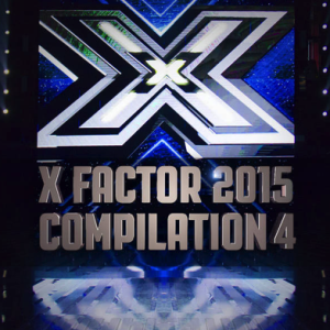 X Factor 2015 Compilation 4