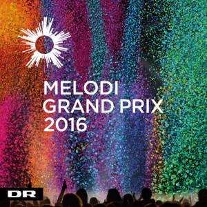 Dansk Melodi Grand Prix 2016